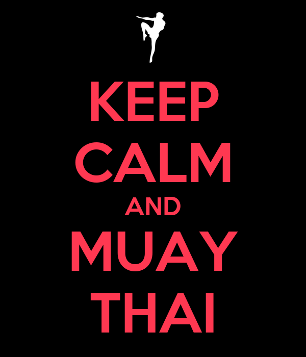 Muay Thai Text Keep Calm And Muay Thai