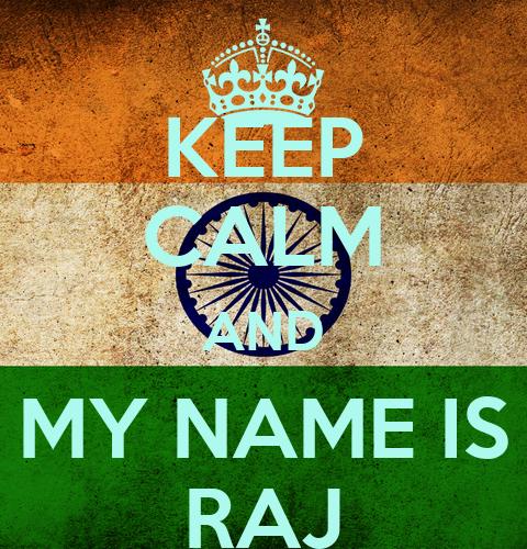 my name is raj