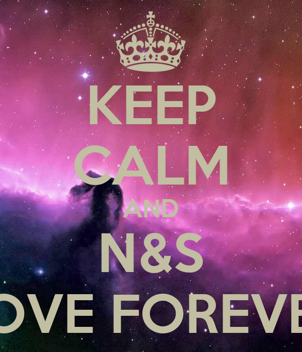 Keep Calm And N S Love Forever Poster Nese Keep Calm O Matic