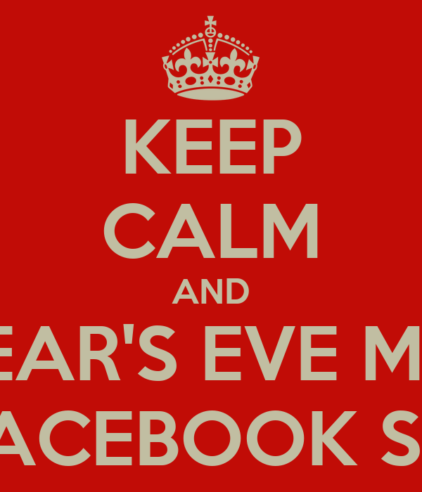 keep calm and new years eve messages on facebook sucks