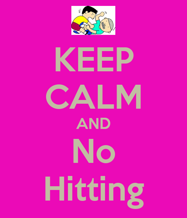 KEEP CALM AND No Hitting - KEEP CALM AND CARRY ON Image Generator