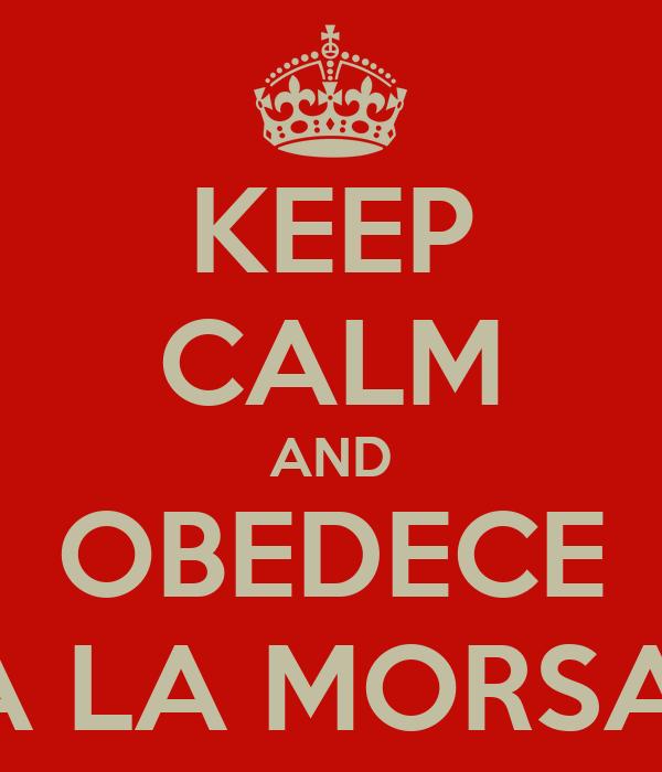 Obedece La Morsa