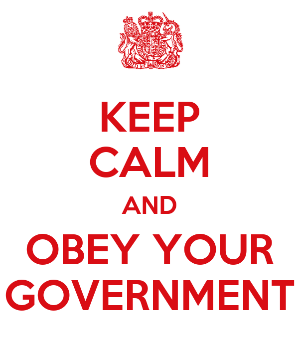 keep-calm-and-obey-your-government.png