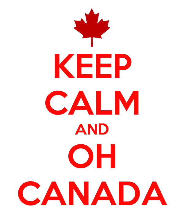 [Image: keep-calm-and-oh-canada.png]