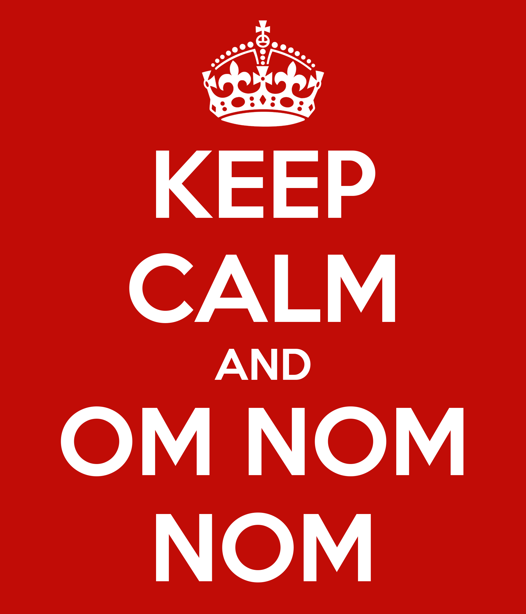 http://sd.keepcalm-o-matic.co.uk/i/keep-calm-and-om-nom-nom-22.png