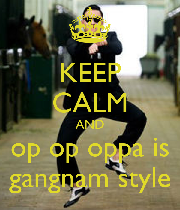 an individual idelogy on oppa gangnam Oppa is the name of an individual referenced in the song, and gangnam style is a style in korea of dress and attitude similar to the style exhibited on the show beverly hills, 90210 (old version, if anyone were wondering.