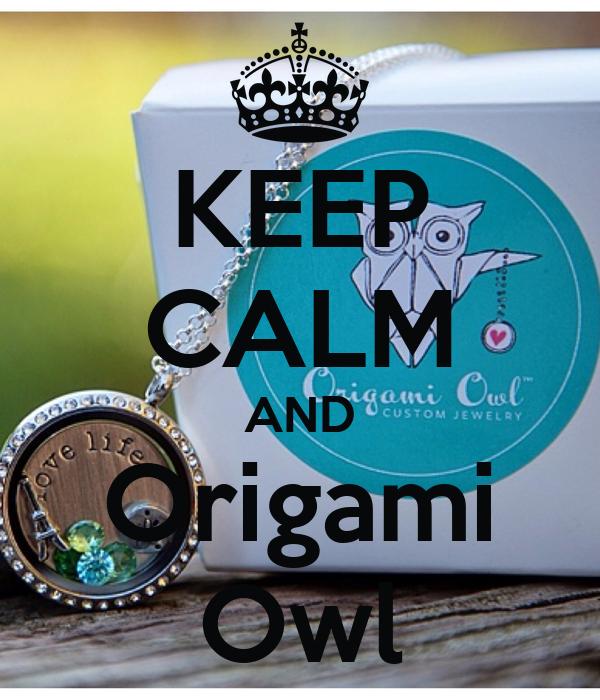 Keep Calm And Origami Owl Poster Krista Keep Calm O Matic