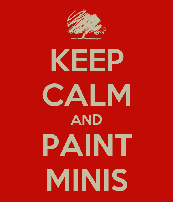 keep-calm-and-paint-minis-1.png
