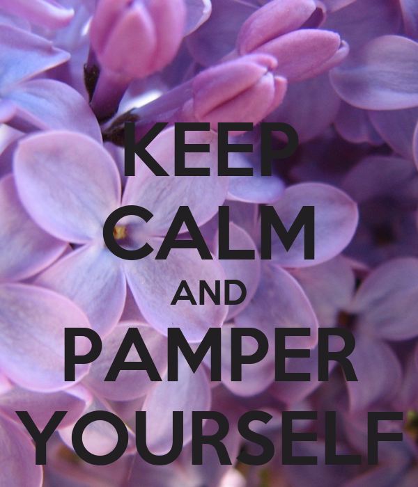 pamper yourself funny quotes quotesgram