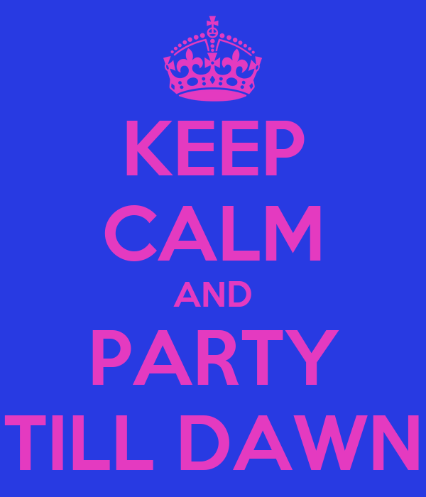party till dawn