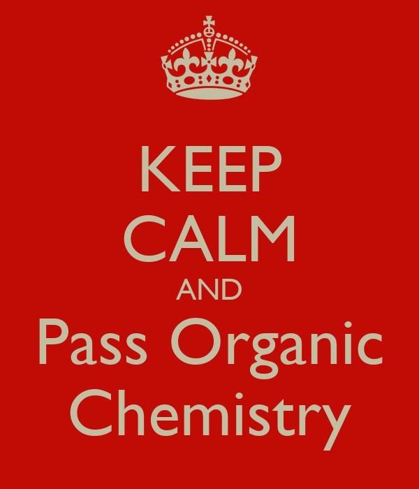how to pass organic chemistry