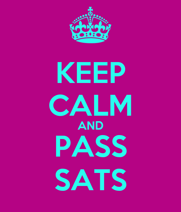 Image result for keep calm and pass sats