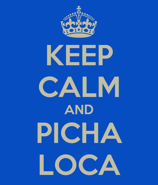 pichaloca