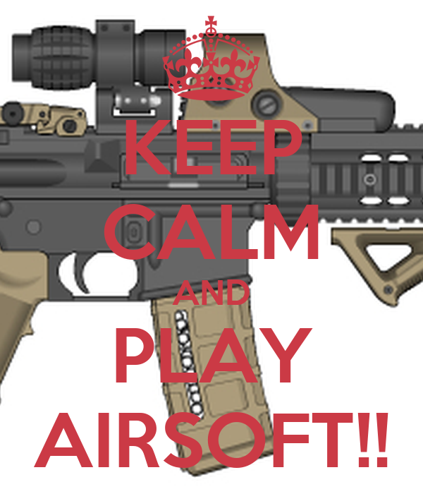 keep-calm-and-play-airsoft-19.png