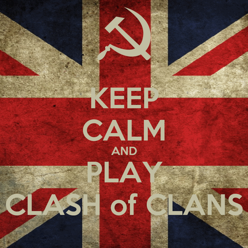 KEEP CALM AND PLAY CLASH of CLANS