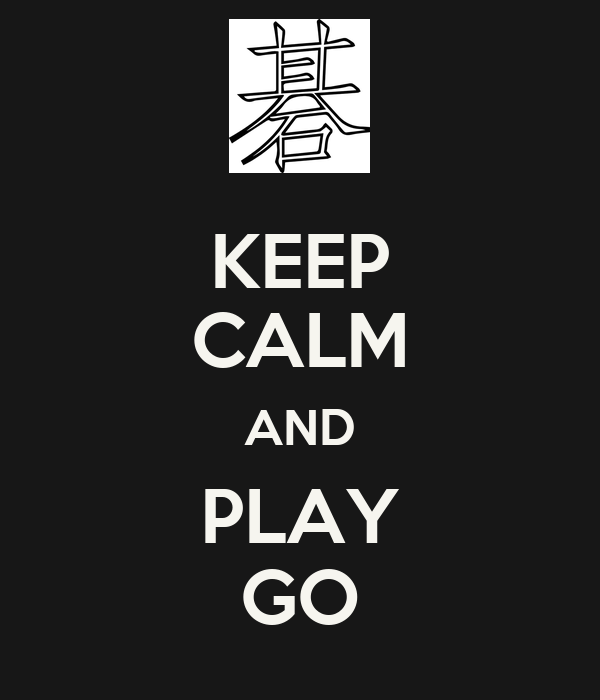 keep calm and play go poster veysel keep calm o matic. Black Bedroom Furniture Sets. Home Design Ideas