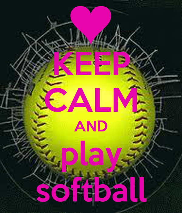 KEEP CALM AND play softball - KEEP CALM AND CARRY ON Image Generator: keepcalm-o-matic.co.uk/p/keep-calm-and-play-softball-556