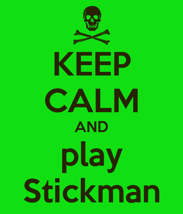 keep-calm-and-play-stickman.png