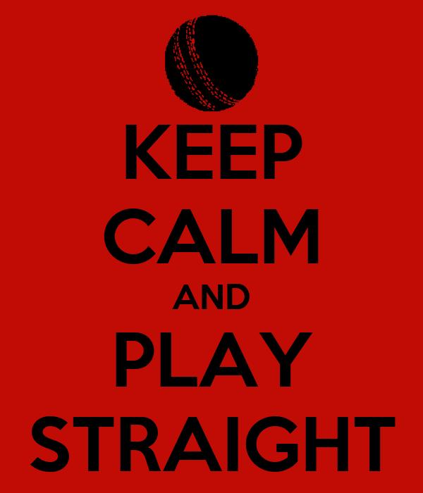 play straight