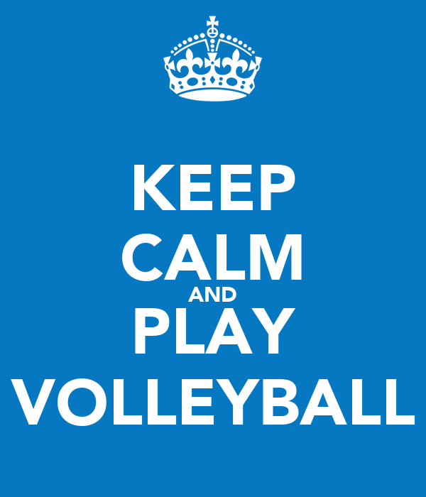 Keep calm and play volleyball poster lventura keep for Keep calm immagini