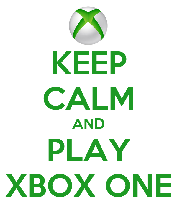 Keep Calm And Play Xbox One Poster Pilou Keep Calm O Matic