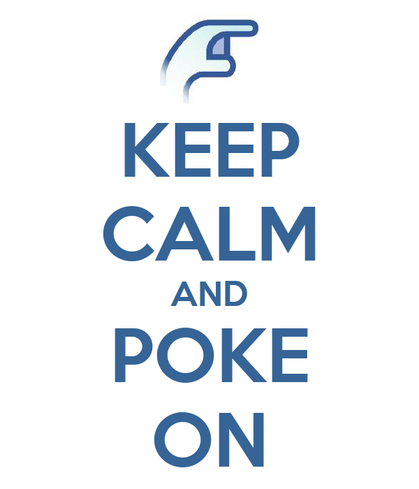 keep calm and poke on 2