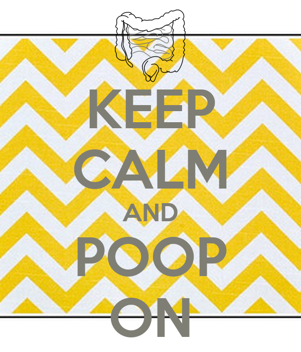 KEEP CALM AND POOP ON - KEEP CALM AND CARRY ON Image Generator