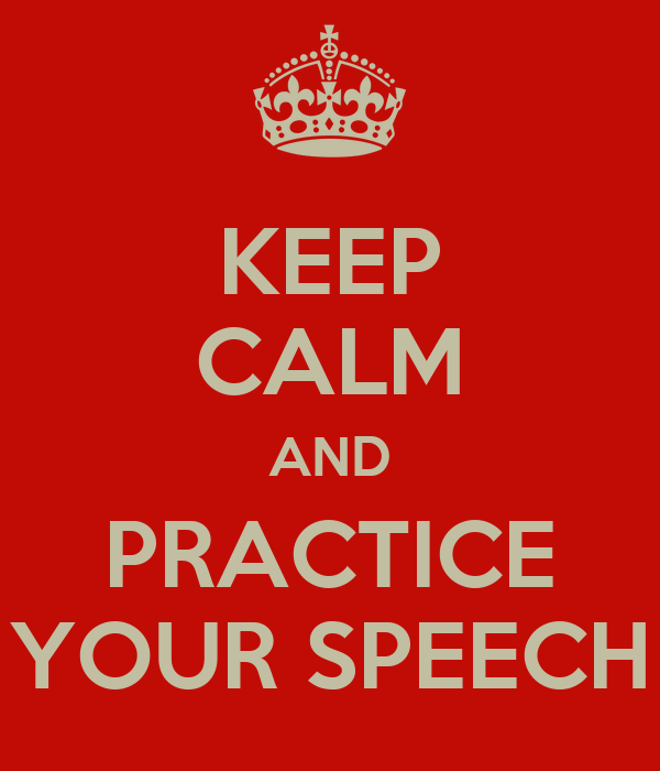 Image result for keep calm and practise your speech
