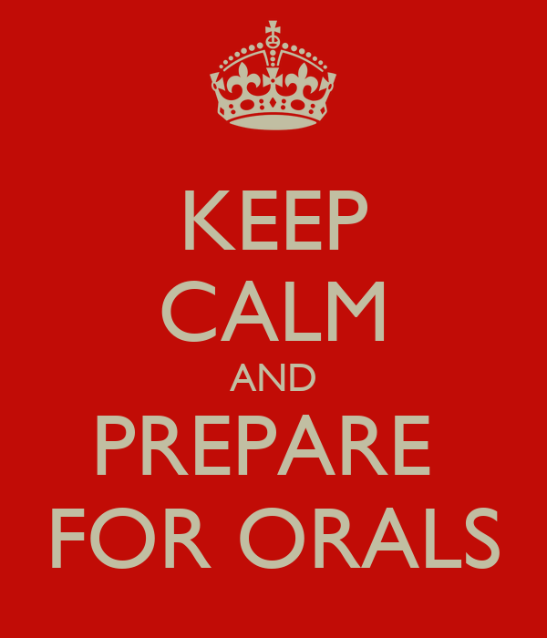 keep-calm-and-prepare-for-orals.png