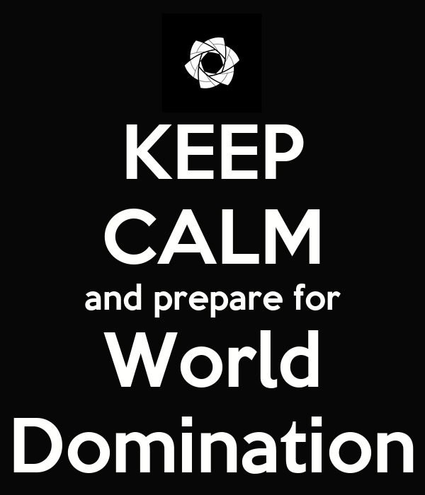 Prepare for domination