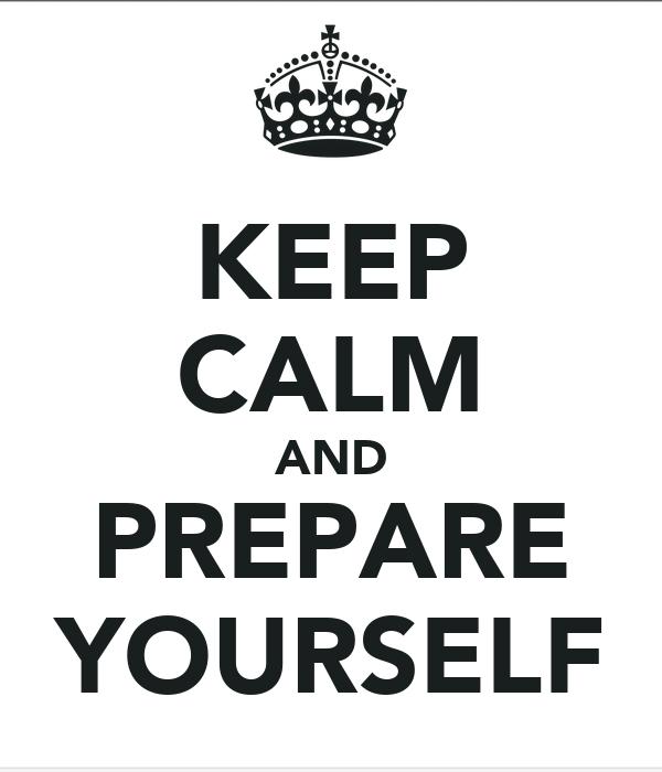 Hallo hallo Keep-calm-and-prepare-yourself-27