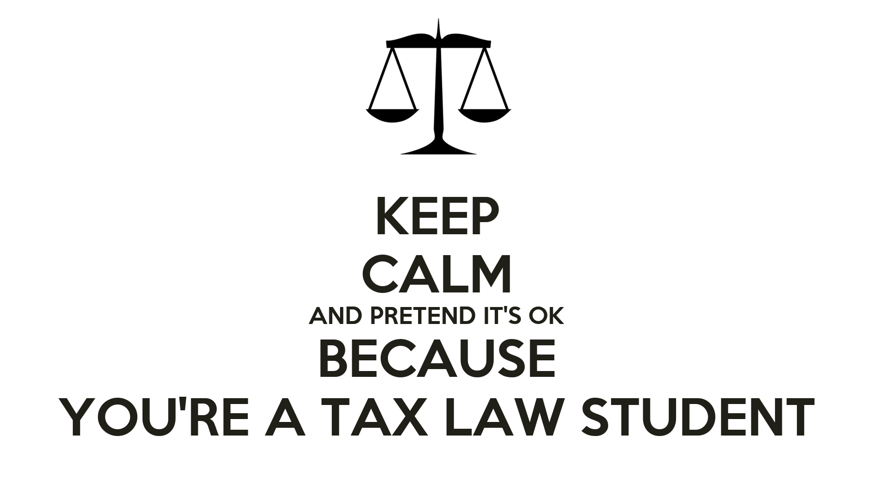 You Know You Are A Law Student When KEEP CALM AND P...