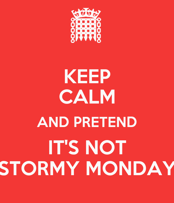 Marvelous Keep Calm And Pretend Its Not Monday