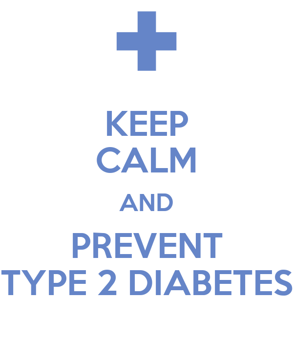 Keep calm and prevent type 2 diabetes poster ashlee for Keep calm font download