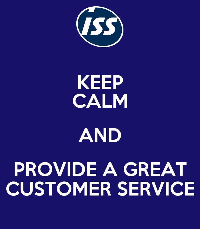 KEEP CALM AND PROVIDE A GREAT CUSTOMER SERVICE Poster