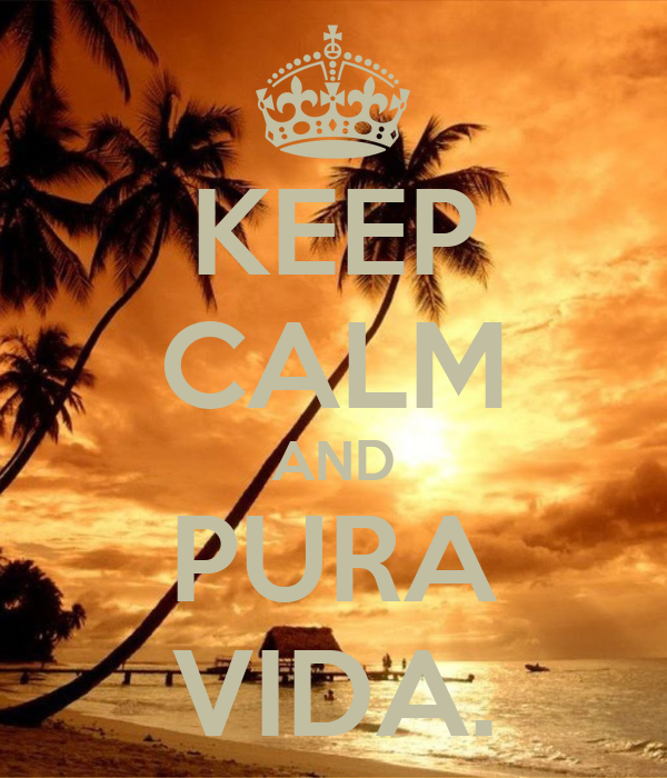 Keep calm and pura vida keep calm and carry on image for Pura vida pdf