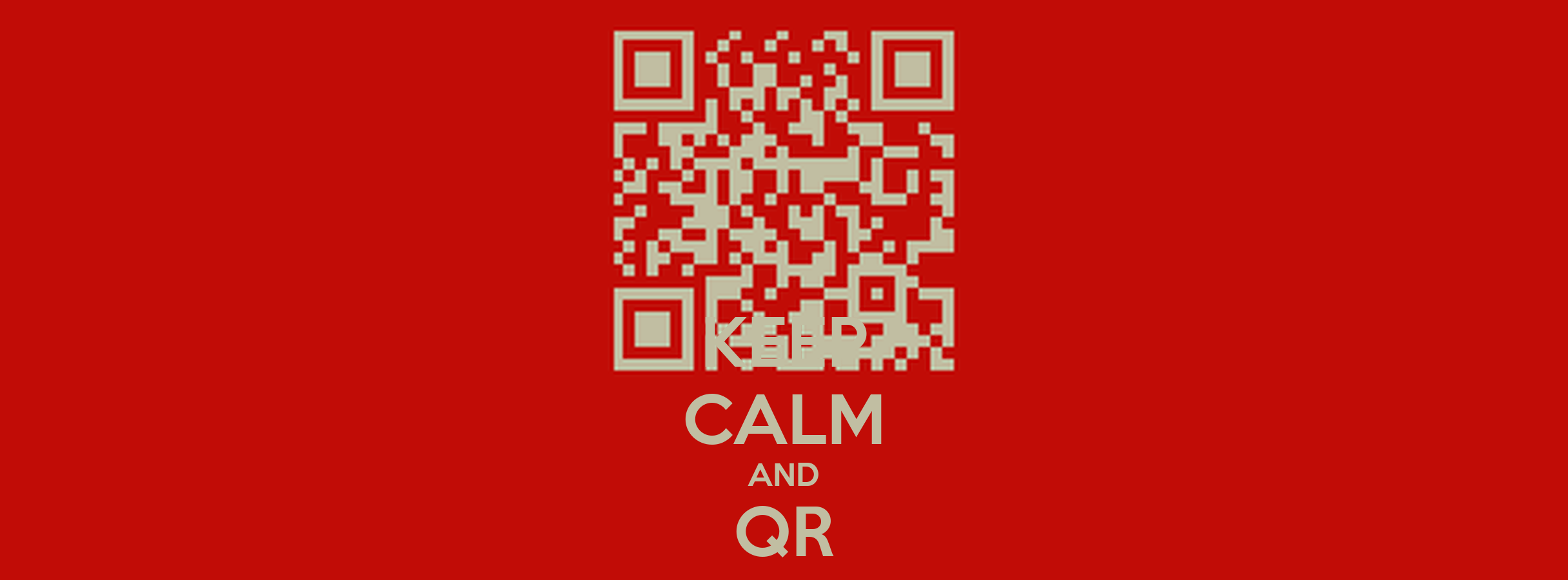 KEEP CALM AND QR CODE Poster