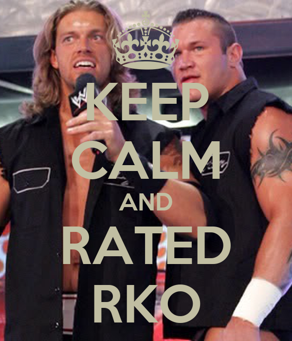 KEEP CALM AND RATED RKO Poster...
