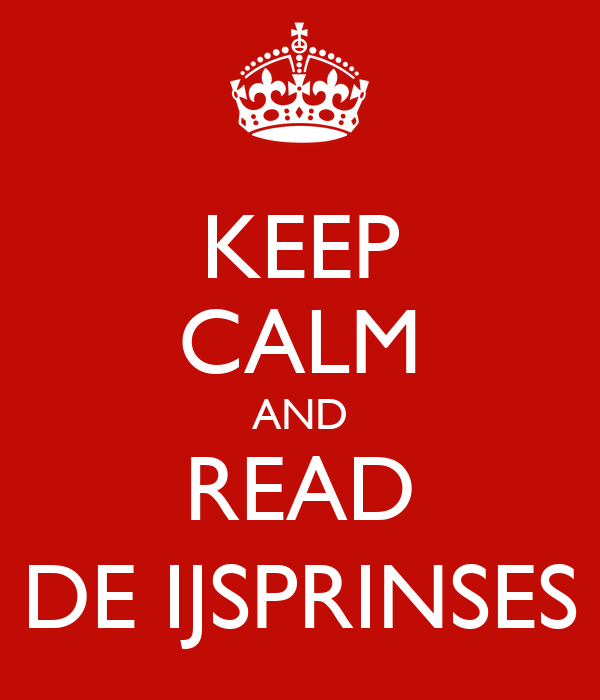 Keep Calm & Read deijsprinses