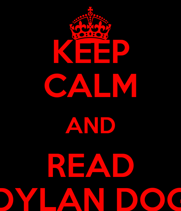 Dog Reading Keep Calm And Read Dylan Dog