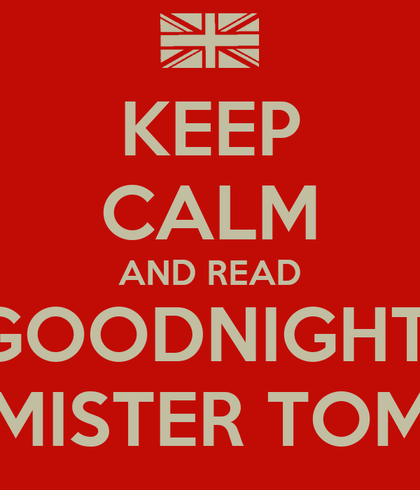 goodnight mr tom chapter 9 Goodnight mister tom wiki 7 pages add new page wiki content recently changed pages goodnight mrtom wiki  chapter 9 birthday boy it is willie's birthday now and willie is very excited not because of the fact that it is his birthday though, because it is another day of school  goodnight mrtom wiki is a fandom books community.