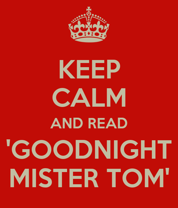 good night mr tom essay Goodnight mr tom essays goodnight mister tom essay example for free while  he is overcoming this willie is quite embarrassed, but mister tom is merely.
