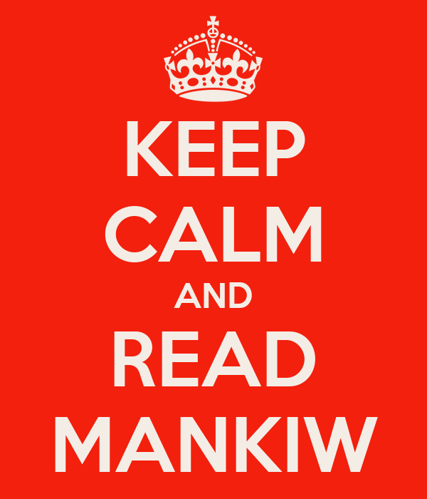 KEEP CALM AND READ MANKIW