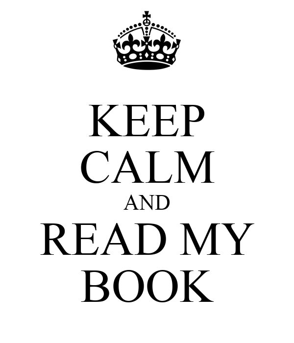 keep-calm-and-read-my-book-32.png