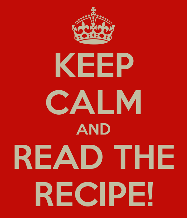 KEEP CALM AND READ THE RECIPE! Poster Lindsey Nicoll Keep Calm
