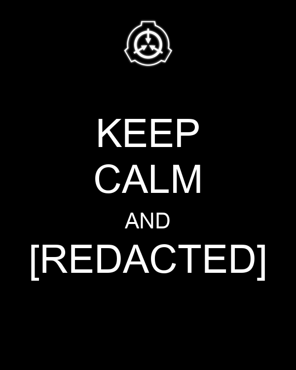 http://sd.keepcalm-o-matic.co.uk/i/keep-calm-and-redacted-1.png