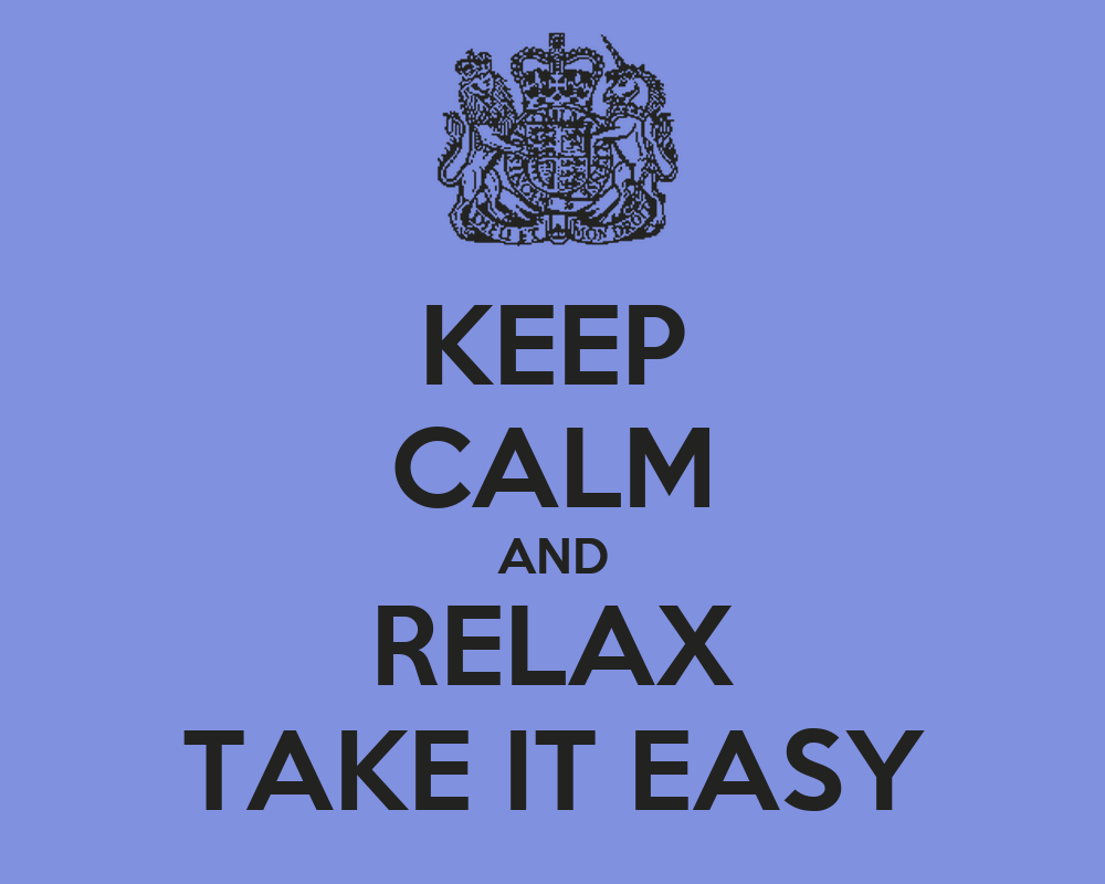keep calm and relax take it easy poster relaz keep calm o matic. Black Bedroom Furniture Sets. Home Design Ideas