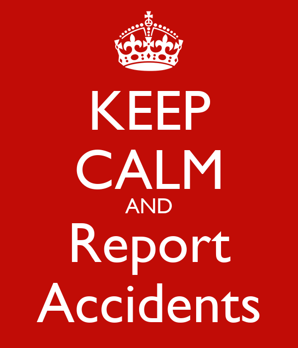 Keep Calm And Report Accidents Keep Calm And Carry On