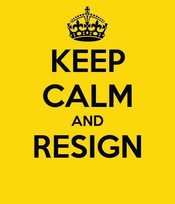 Keep calm and resign keep calm and carry on image generator