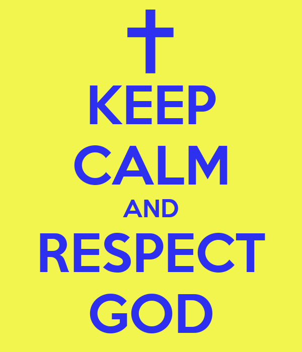 how to show respect to god